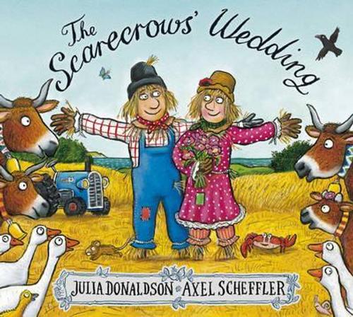 Donaldson, Julia / The Scarecrows' Wedding (Children's Picture Book)