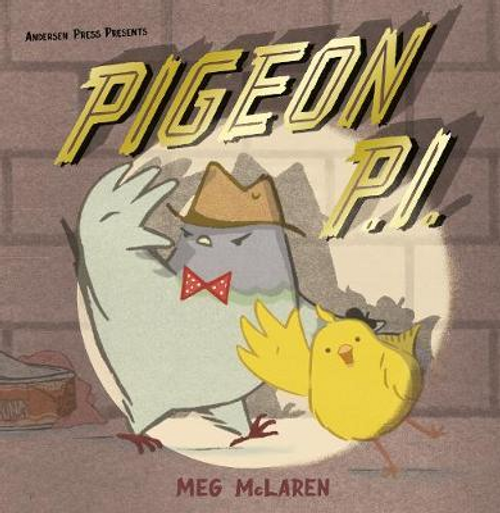 McLaren, Meg / Pigeon P.I. (Children's Picture Book)