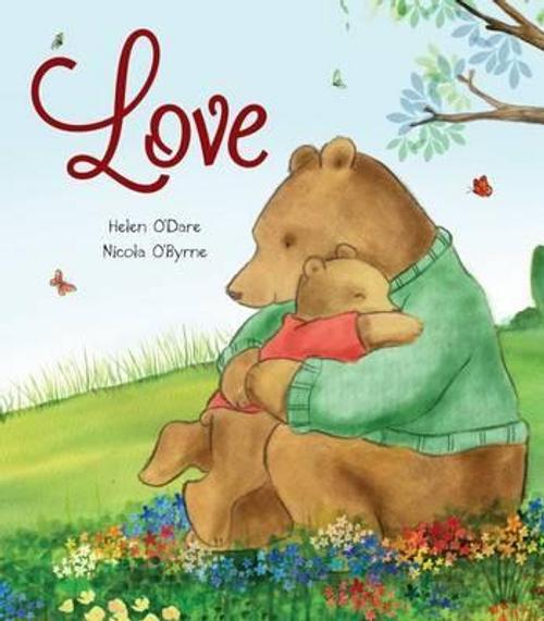 ODare, Helen / Love (Children's Picture Book)