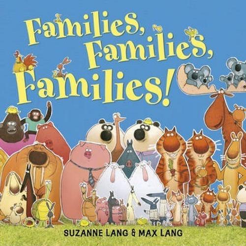 Lang, Suzanne / Families Families Families (Children's Picture Book)