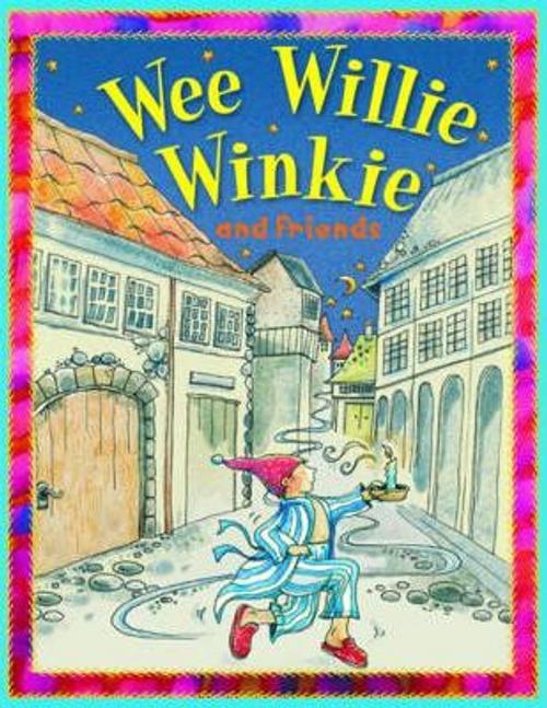 Belinda, Gallagher / Wee Willie Winkie (Children's Picture Book)