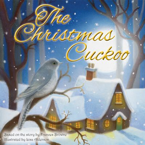 Browne, Frances / The Christmas Cuckoo (Children's Picture Book)