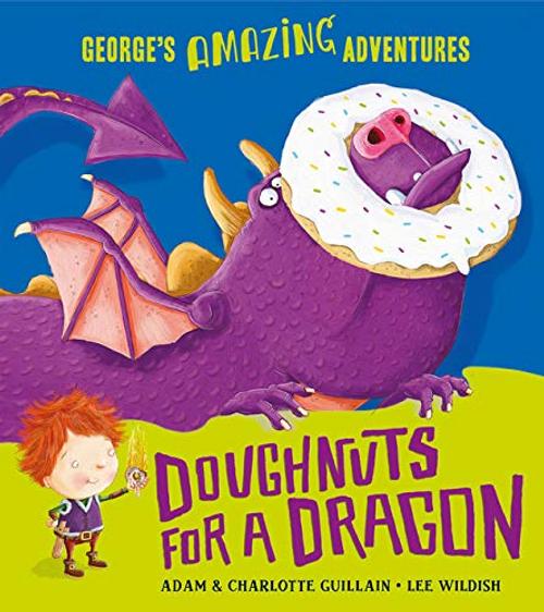 Guillain, Adam / Doughnuts for a Dragon (Children's Picture Book)