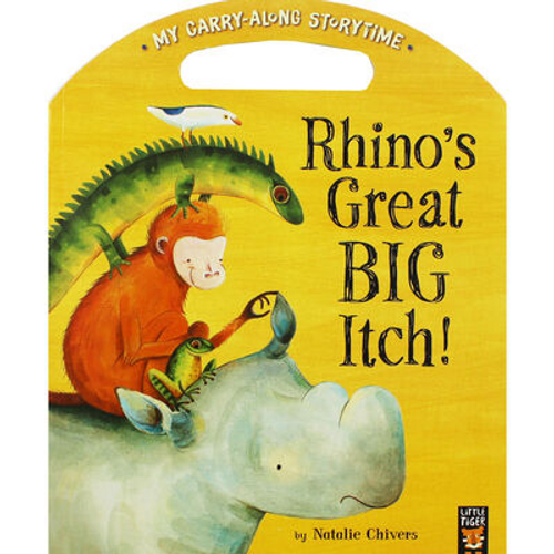 Chivers, Natalie / Rhinos Great Big Itch: Carry Along (Children's Picture Book)