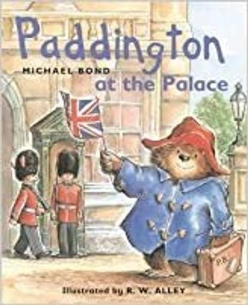 Bond, Michael / Paddington at the Palace (Children's Picture Book)