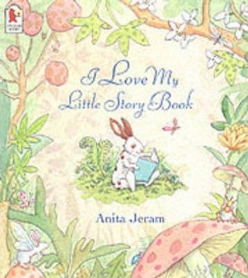 Jeram, Anita / I Love My Little Storybook (Children's Picture Book)