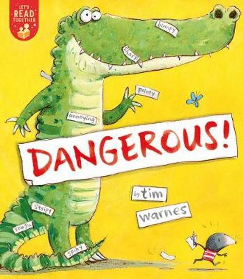 Warnes, Tim / Dangerous! (Children's Picture Book)