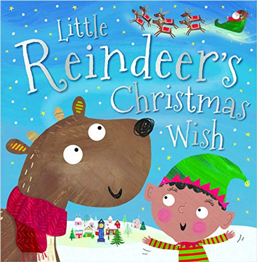 Robinson, Alexandra / Little Reindeers Christmas Wish (Children's Picture Book)