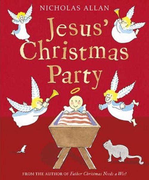 Allan, Nicholas / Jesus' Christmas Party (Children's Picture Book)