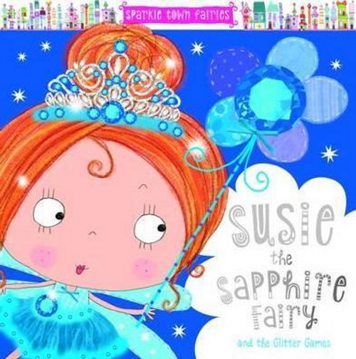 Creese, Sarah / Susie the Sapphie Fairy (Children's Picture Book)