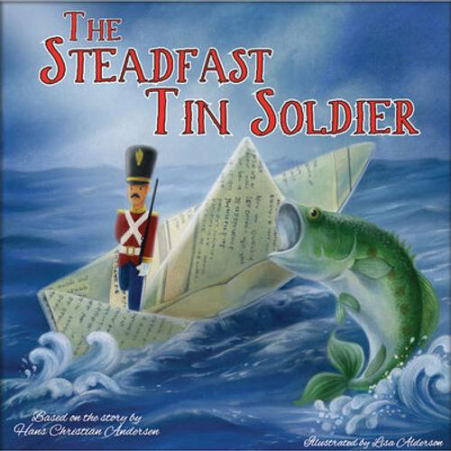Andersen, Hans Christian / The Steadfast Tin Soldier (Children's Picture Book)