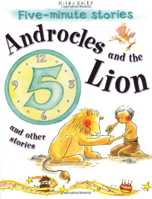 Kelly, Miles / Five-minute Stories Androcles and the Lion and other stories (Children's Picture Book)