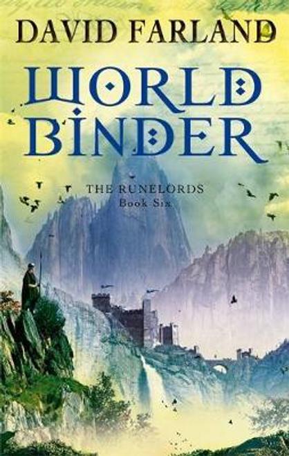 Farland, David / Worldbinder : Book 6 of the Runelords