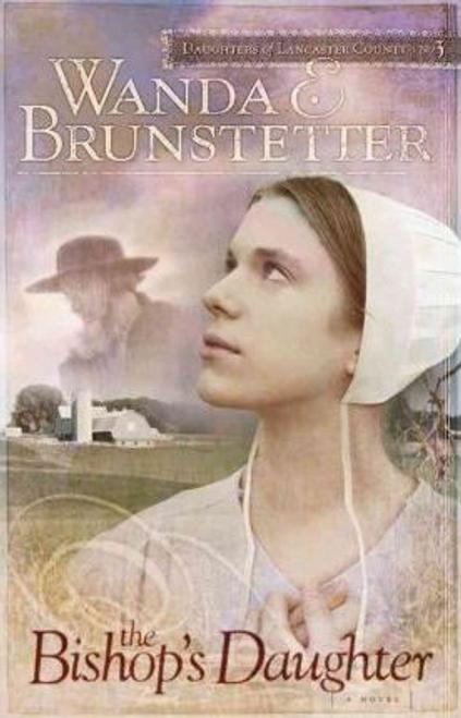 Brunstetter, Wanda E. / The Bishop's Daughter