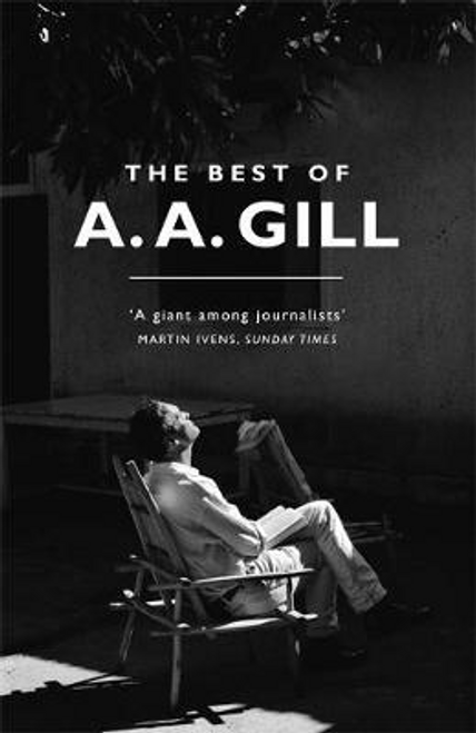 Gill, Adrian / The Best of A. A. Gill