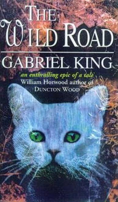 King, Gabriel / The Wild Road