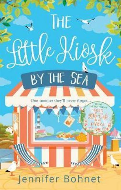 Bohnet, Jennifer / The Little Kiosk By The Sea