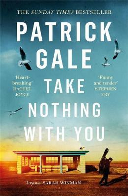 Gale, Patrick / Take Nothing With You