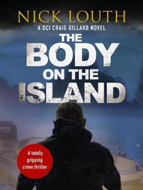 Louth, Nick / The Body on the Island
