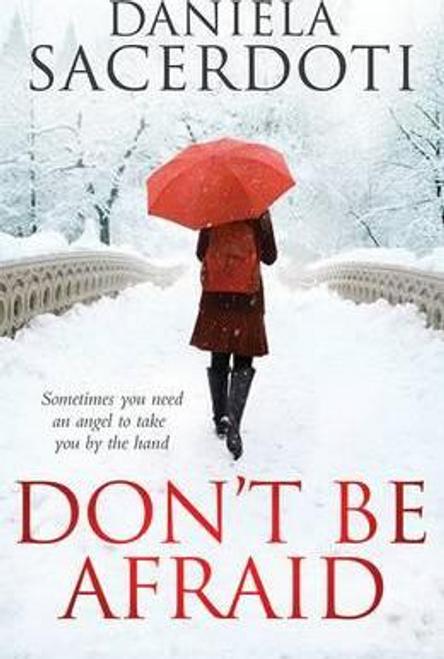 Sacerdoti, Daniela / Don't be Afraid