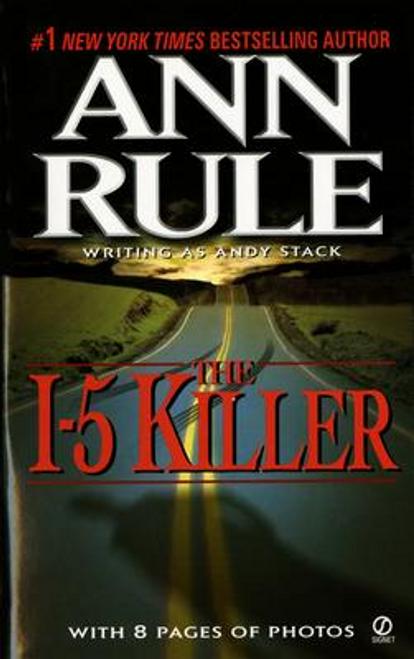 Rule, Ann / The I-5 Killer