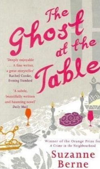 Berne, Suzanne / The Ghost at the Table