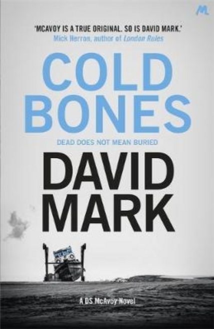 Mark, David / Cold Bones