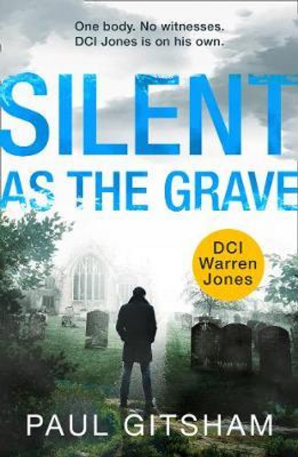 Gitsham, Paul / Silent As The Grave