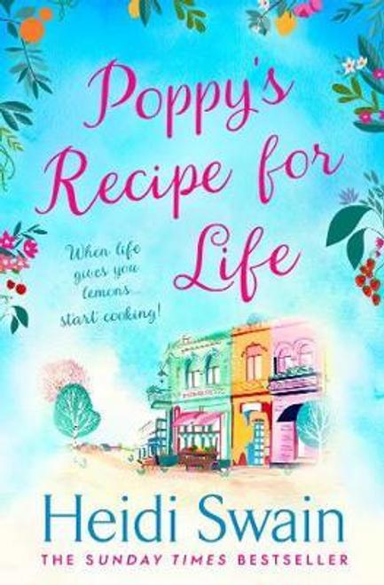 Swain, Heidi / Poppy's Recipe for Life