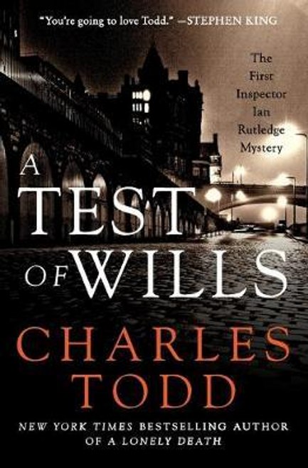Todd, Charles / A Test of Wills