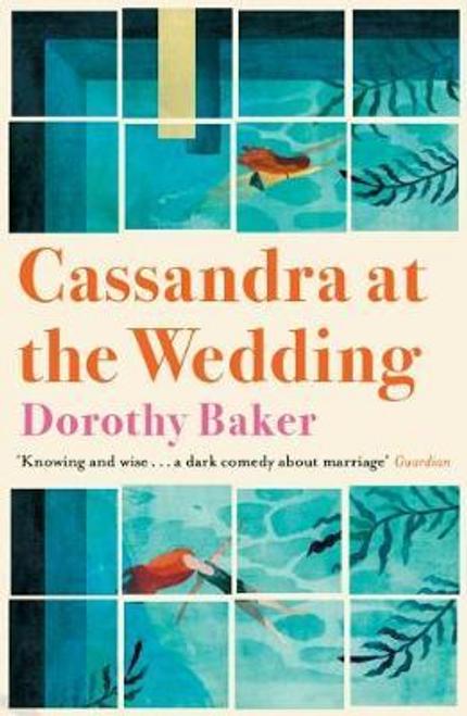 Baker, Dorothy / Cassandra at the Wedding