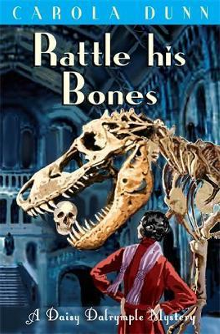 Dunn, Carola / Rattle his Bones