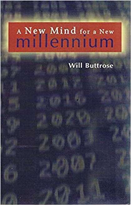 Buttrose, Will / A New Mind for a New Millennium