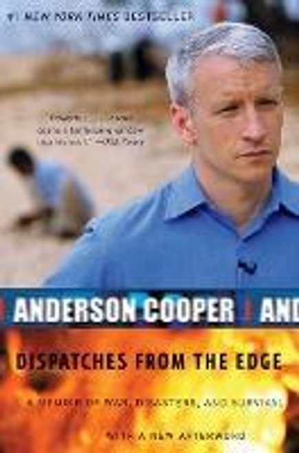Cooper, Anderson / Dispatches from the Edge