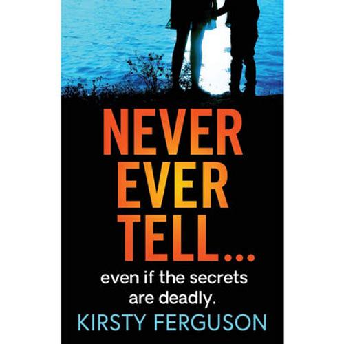 Ferguson, Kirsty / Never Ever Tell