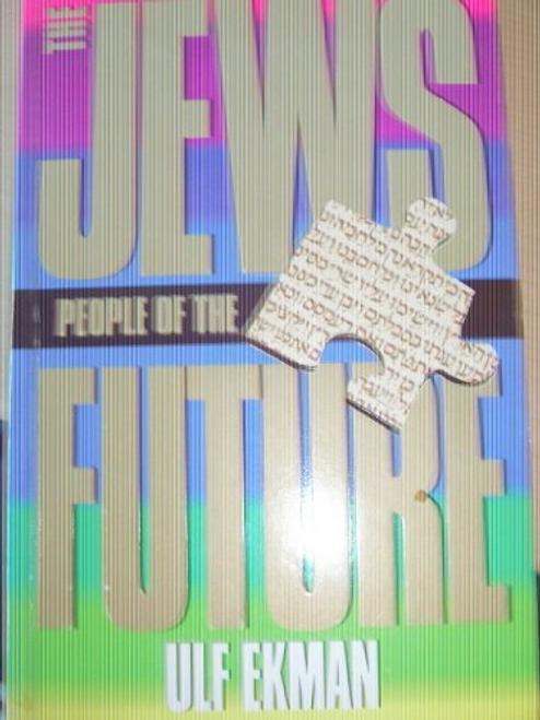 Ekman, Ulf / The Jews: People of the Future