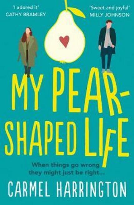Harrington, Carmel / My Pear-Shaped Life
