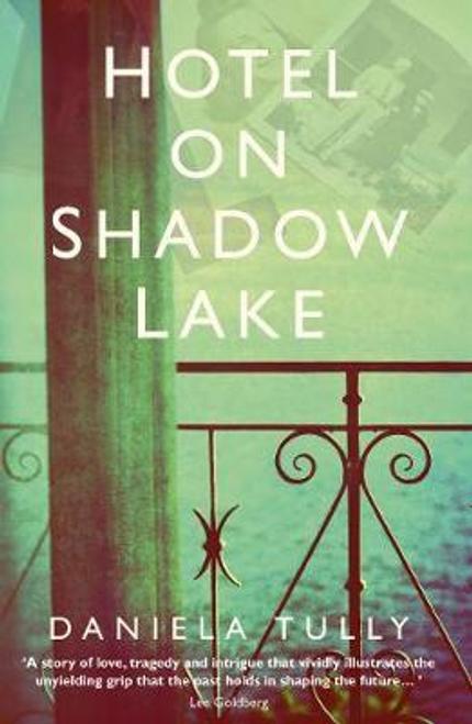 Tully, Daniela / Hotel on Shadow Lake