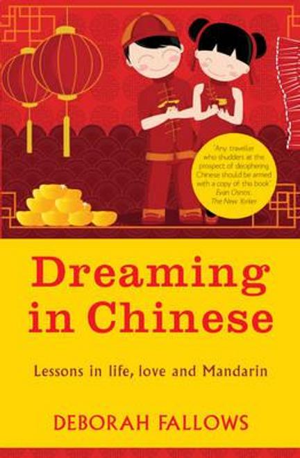 Fallows, Deborah / Dreaming in Chinese