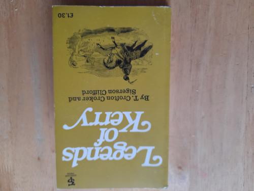 Croker, T Crofton & Clifford, Sigerson - Legends of Kerry - 1978 ( originally 1972)