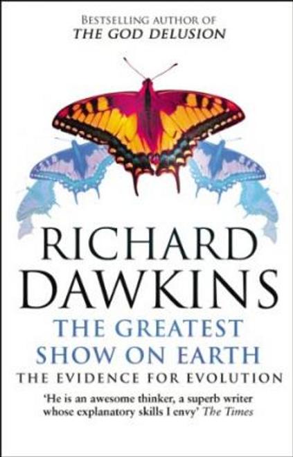 Dawkins, Richard / The Greatest Show on Earth