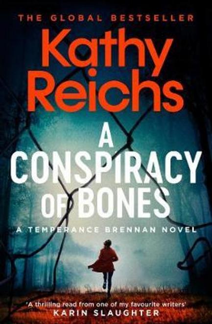 Reichs, Kathy / A Conspiracy of Bones