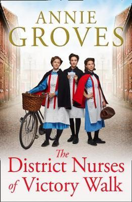 Groves, Annie / The District Nurses of Victory Walk
