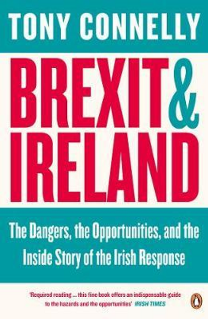 Connelly, Tony / Brexit and Ireland