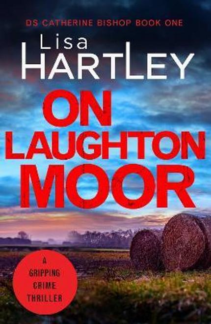 Hartley, Lisa / On Laughton Moor