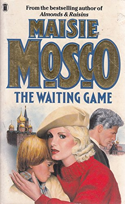 Mosco, Maisie / The Waiting Game