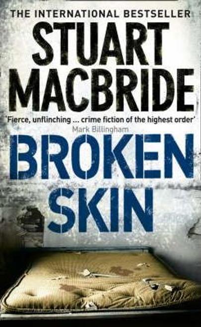 MacBride, Stuart / Broken Skin