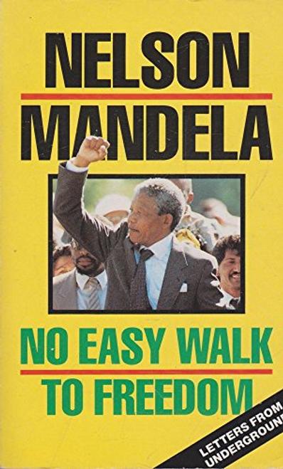 Mandela, Nelson / No Easy Walk to Freedom