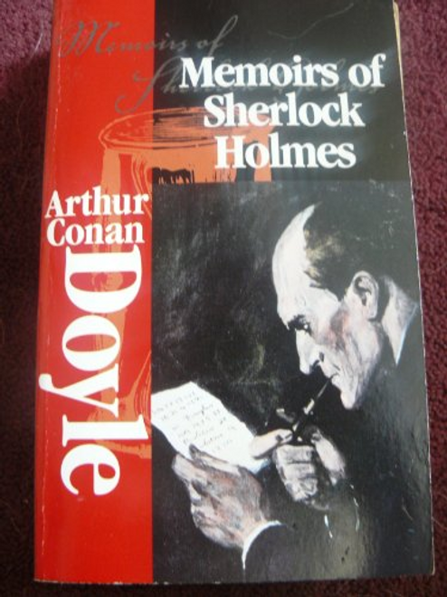 Doyle, Arthur Conan / Memoirs of Sherlock Holmes