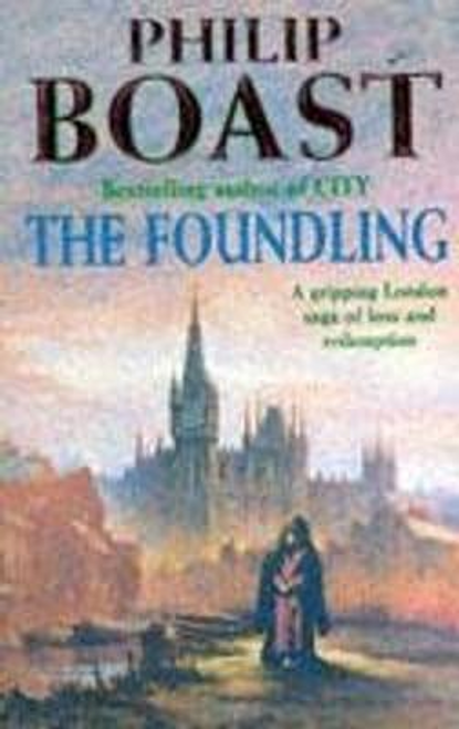 Boast, Philip / The Foundling